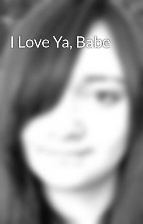 I Love Ya, Babe by SageJansen