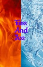 Fire And Ice: E. Cullen by TheUltimateFangirl32