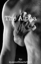 The Alpha by QueenofHeartsThe1
