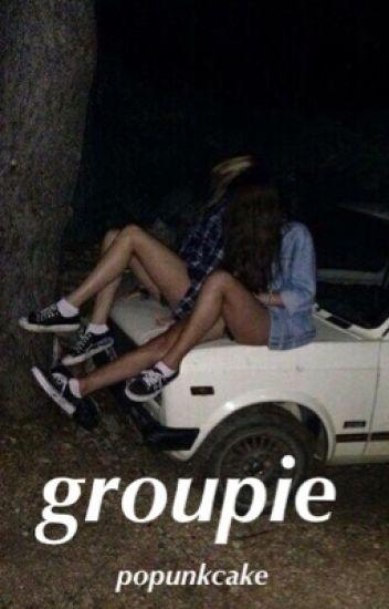 Groupie ☹ l.h.