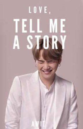 Love, tell me a story || Yoonie || ■ by Binibining_psalmxx