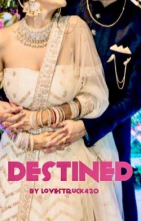Destined by lovestruck420
