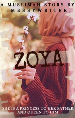 Zoya (Completed ✔️) by _messywriter_