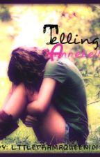 Telling Annabelle by xXQueenOfDramaXx