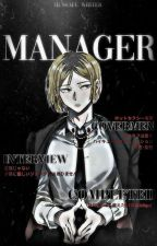 manager | haikyuu!! x reader [BOOK ONE✔️] by kxouhai