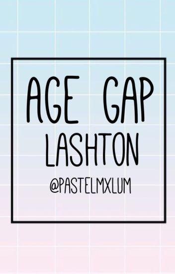 Age Gap || Lashton ||