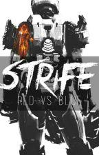 Strife: A Red vs Blue Fan Fiction by SeekersUnited