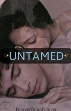 Untamed -Adaptada- by ForeverOrianForever