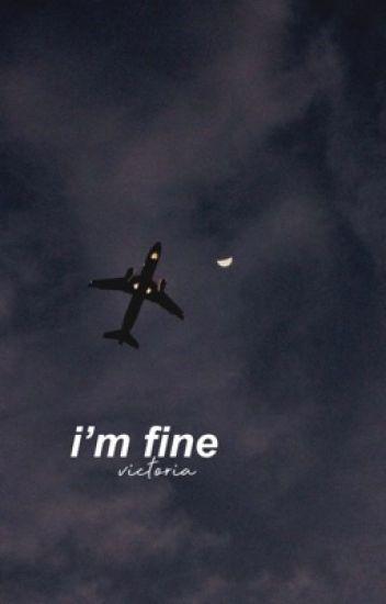 i'm fine ✧ m.ziegler