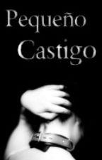 |Pequeño Castigo| Niall&1D by Brithish
