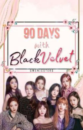 90 days with BlackVelvet by gwenicsters