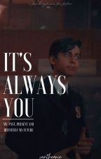 IT'S ALWAYS YOU||FIVE HARGREEVES by venthearie