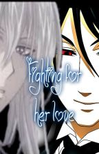 Fighting for Her Love. by kit_cat1901