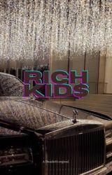 Rich Kids by Dwade03