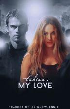 Tobias, my love + Divergent  |Español| by greatestark
