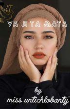 YA JI TA MATA by miss_untichlobanty