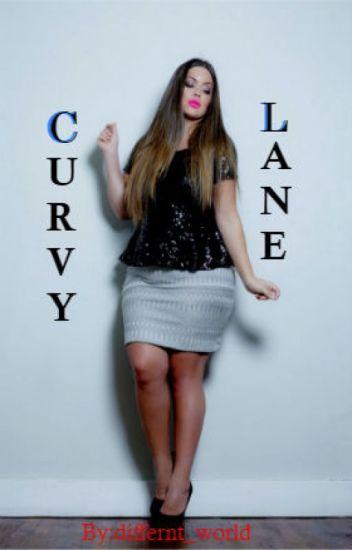 Next Stop; Curvy Lane