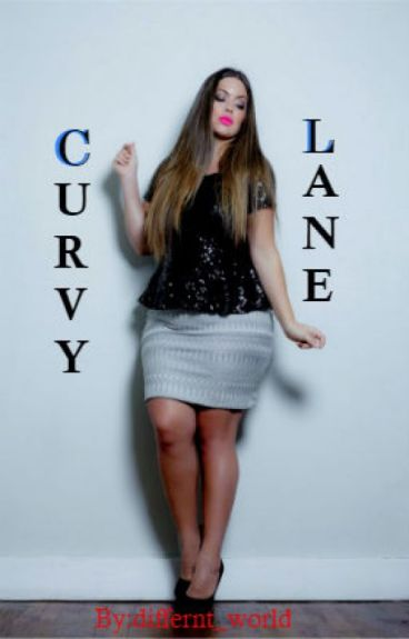 Next Stop; Curvy Lane