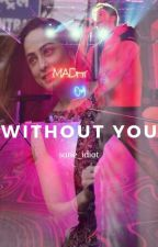 Without You by sane_idiot