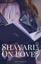 Shayari On Love by carfeen