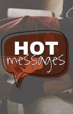 HOT MESSAGES. [Larry] by VannStylinson