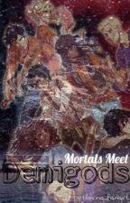 Mortals meet Demigods by petloving_fangirl