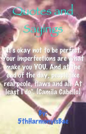 Quotes And Sayings Camila Cabello Wattpad