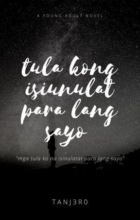 Tula kong isinulat para lang sayo by Tanj3r0