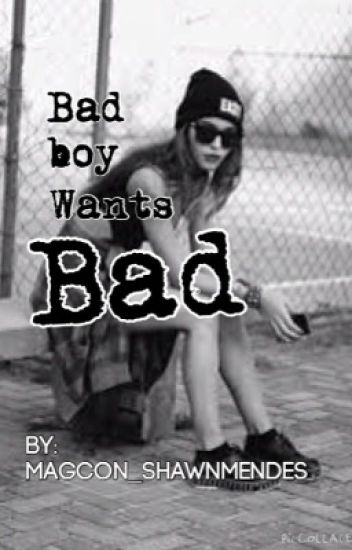 Bad boy wants me bad!!!!