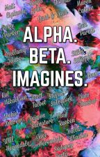Alpha. Beta. Imagines. by wantingjacewayland