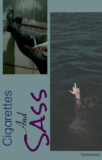 Cigarettes and Sass (Frerard)
