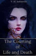 The Courting of Life and Death by VMJaskiernia