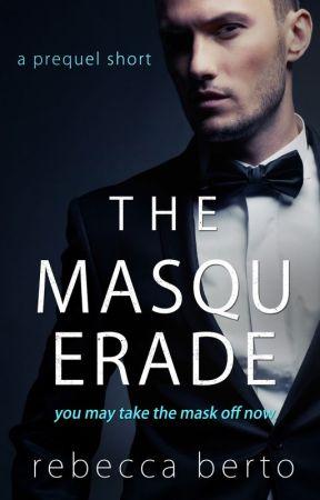 The Masquerade: a prequel short to The Rental by RebeccaAlyceBerto