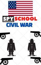 Spy school Civil war (COMPLETE) by Hycoon