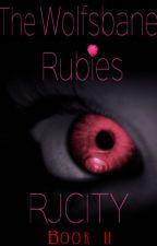 The Hunters Saga #2: The Wolfsbane Rubies  ✅ by RJ_City