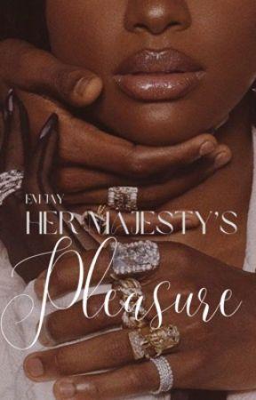 Her Majesty's Pleasure (18+) by emjaywrites