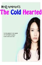 The Cold Hearted  by MesloveViolet