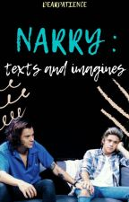 Narry: Texts And Imagines by dearpatience