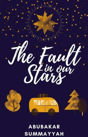 The Fault In Our Stars by summayyahwrites