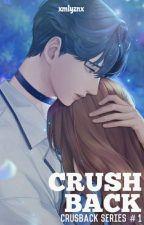 Crushback (On Going) by xmlyznx_