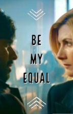 13th Doctor & The Master || Be My Equal  by slumptydumpty007