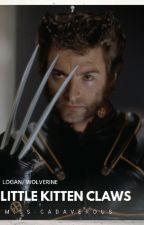 Little Kitten Claws (Wolverine) by miss-cadaverous