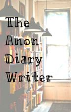The Anon Diary Writer by mr64774