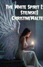 The White Spirit (Stiles Stilinski) by ChristineWalter2