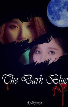 The Dark Blue [MiChaeng] by Abyssmps