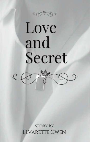 LOVE AND SECRET