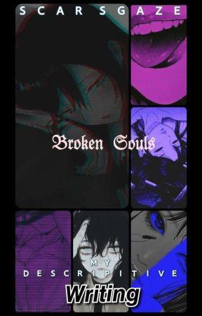 My Descriptive Writing by ScarGaze315
