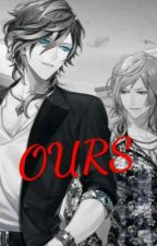 OURS (yandere Reverse Harem X Reader) by Jono_Royale