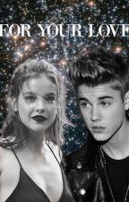 For Your Love. {Justin Bieber} by StratfordJustin