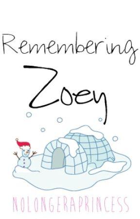 Remembering Zoey by NoLongerAPrincess